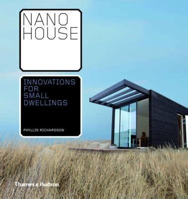 nano house nano house phyllis richardson 9780500342732
