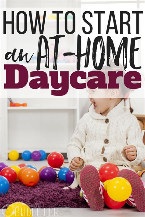 how to start an at home daycare a step by step guide