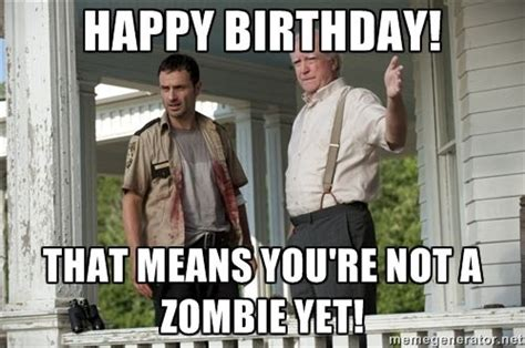 Walking Dead Birthday Meme - walking dead happy birthday meme google search happy
