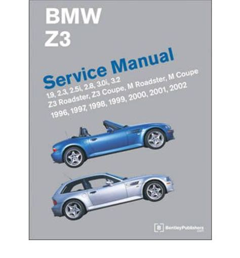 service and repair manuals 2002 bmw m3 free book repair manuals bmw z3 service manual 1996 2002 bentley publishers 9780837616179