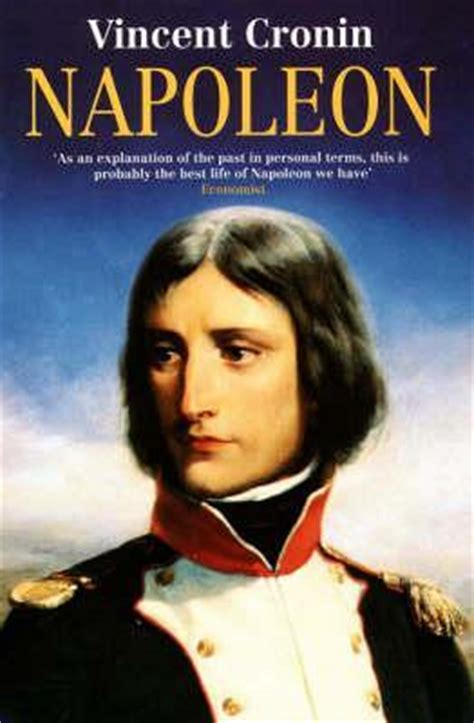biography of napoleon bonaparte book napoleon by vincent cronin reviews discussion