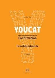 libro youcat confirmacin youcat libro de catequesis para la confirmaci 211 n manual catequista