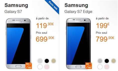 Samsung Galaxy S7 Prix Reconditionné by Samsung Galaxy S7 Ou Galaxy S7 Edge 224 Quel Prix Avec Un Forfait Orange Ou Sosh