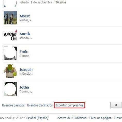 como puedosaber si mellego la tarifa social de edesur c 243 mo exportar los cumplea 241 os de mis amigos de facebook