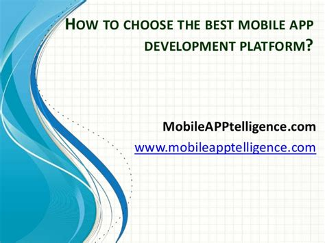 mobile development platform the best mobile app development platform