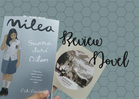Dilan 1991 Dan Milea Suara Dari Dilan review novel milea suara dari dilan aulia s story
