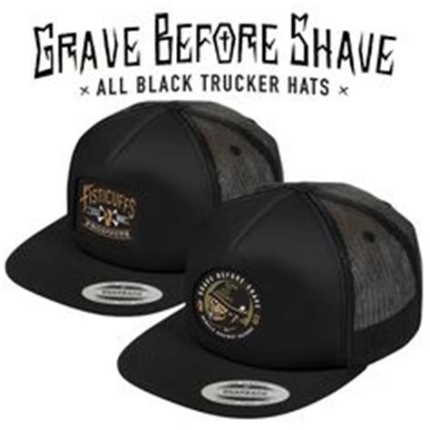 Trucker Hat Burung High Quality 1000 images about grave before shave on