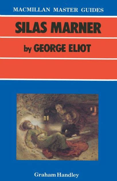 libro silas marner york notes silas marner by george eliot by graham handley paperback barnes noble 174