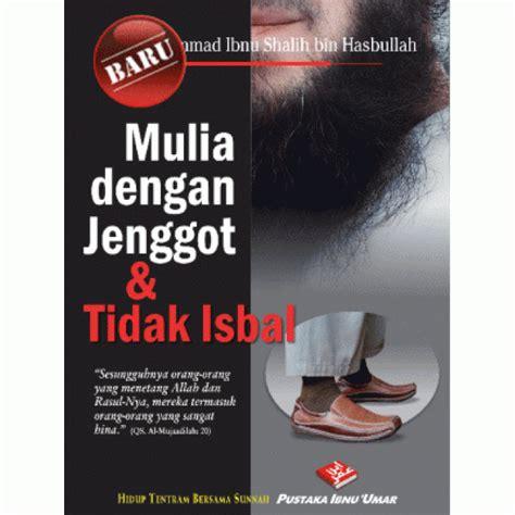 Amalan Harian Seorang Muslim Pustaka Ibnu Umar Rumah Dara mulia dengan jenggot dan tidak isbal