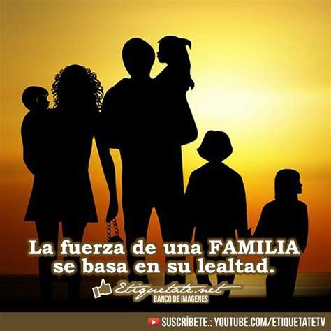 imagenes sobre la familia con frases bonitas las 25 mejores ideas sobre imagenes sobre la familia en