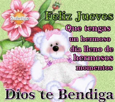 imagenes dios te bendiga feliz jueves frases de motivacion superacion amor y mas feliz jueves