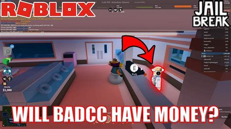discord jailbreak will badcc have money roblox jailbreak