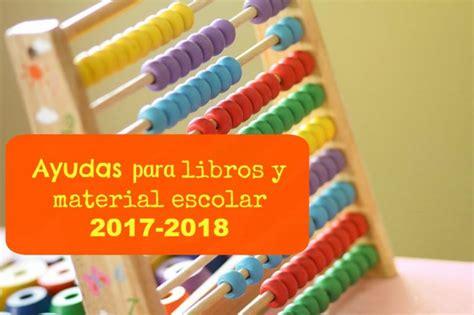 ayudas para libros y material escolar ayuntamiento de ayudas para el pr 243 ximo cursos 2017 2018 ahorradoras com