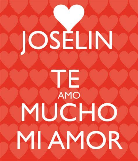 mi amor te amo mucho joselin te amo mucho mi amor poster d keep calm o matic
