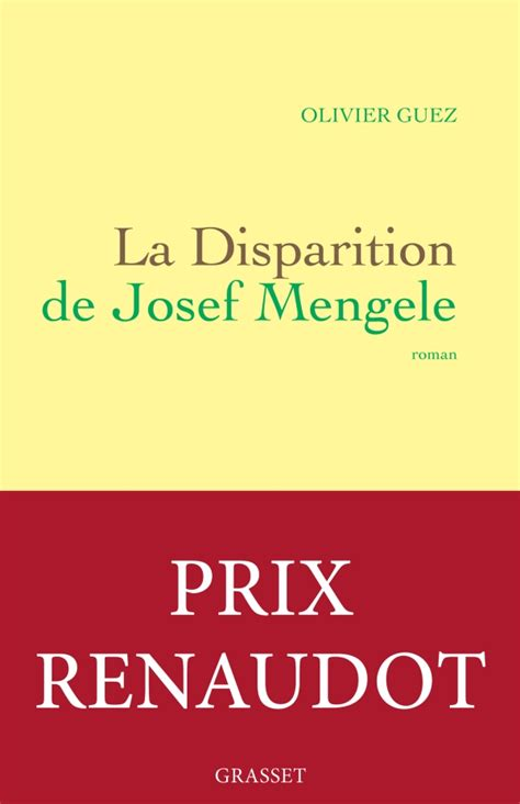 la disparition de josef la disparition de josef mengele editions grasset