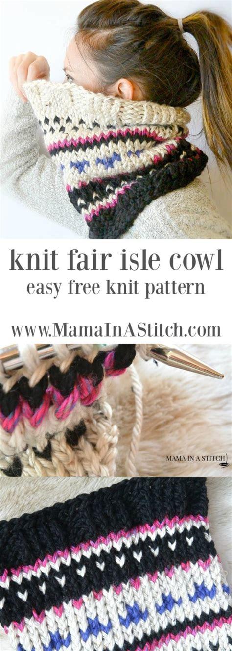 knitting pattern fair isle scarf alpine heights knit fair isle cowl mama in a stitch