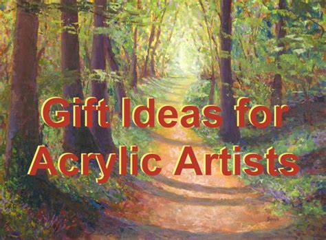 acrylic painting gift ideas gift ideas for acrylic painting artists feltmagnet