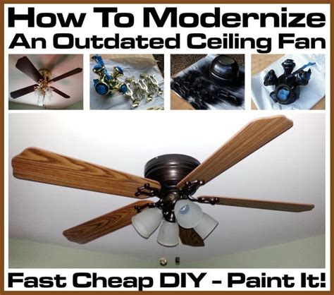 How To Take A Ceiling Fan by How To Modernize An Outdated Ceiling Fan Fast Cheap Diy