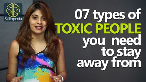 10 Types Of To Stay Away From skillopedia 07 types of toxic you should stay