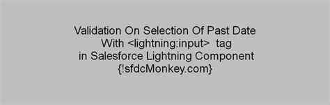 format date lightning component validation on selection of past date with lightning input
