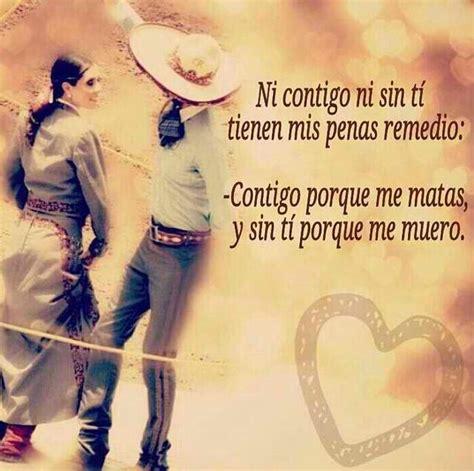 imagenes romanticas rancheras amor charro frases 180 pinterest amor charreria