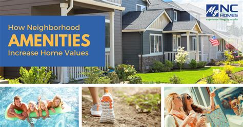 how nearby amenities can increase your home s value