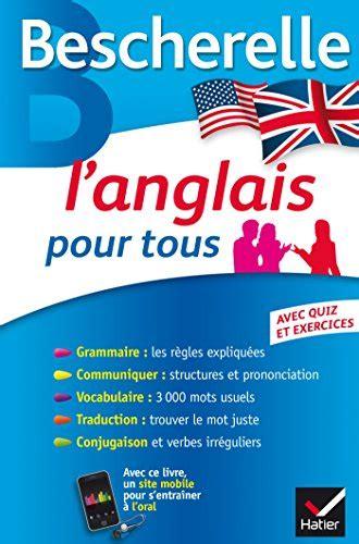 libro bescherelle lallemand pour tous libro l anglais pour tous di michele malavieille wilfrid rotg 233