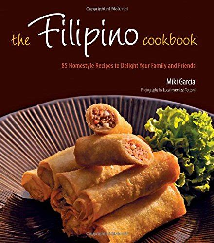 style recipes a complete cookbook of tagalog dish ideas books the cookbook 85 homestyle recipes to delight