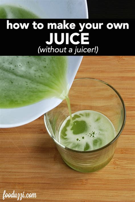 How To Make Detox Juice Without A Juicer by How To Make Your Own Juice Without A Juicer Fooduzzi