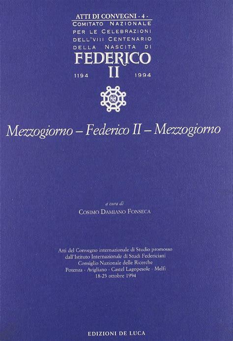 www mezzogiorno it mezzogiorno federico ii mezzogiorno www