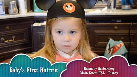 lilias first haircut youtube first haircut at the harmony barbershop on main street usa