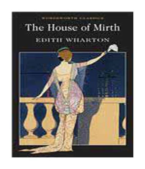 house of mirth house of mirth buy house of mirth online at low price in india on snapdeal