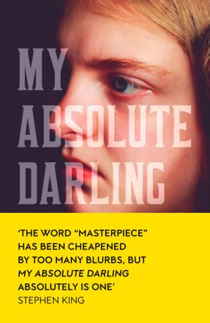 my absolute darling 97 my absolute darling by gabriel tallent hardcover harpercollins