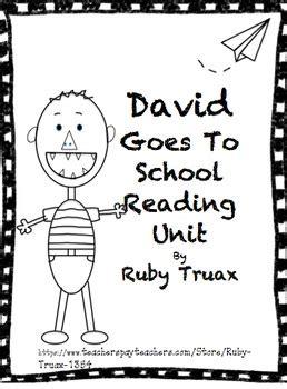 david goes to school reading unit by ruby truax teachers