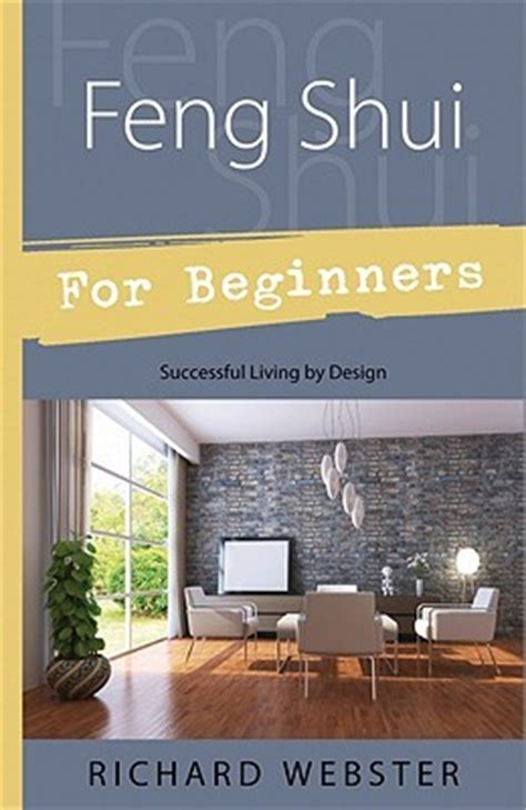 feng shui for beginners feng shui for beginners successful living by design by