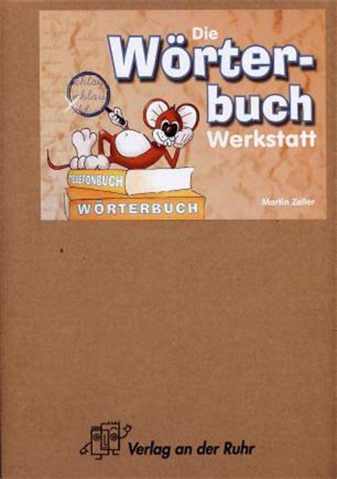 Werkstatt Verlag by Die W 246 Rterbuch Werkstatt Werkstatt Sprache