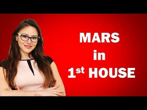 mars in first house mars in first house in the horoscope for all 12 signs from astrolada com youtube