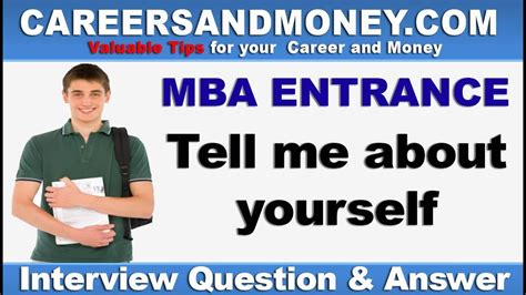 Mba Tell Me About Youself by Tell Me About Yourself Mba Entrance Question