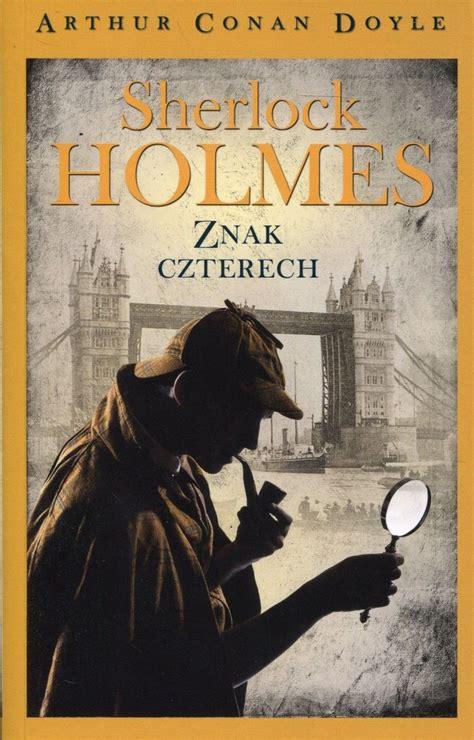 Sherlock Holmes Tom 2 Znak Czterech Doyle Arthur Conan