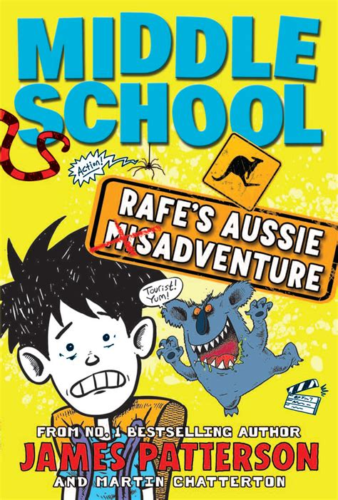 biography middle school books middle school rafe s aussie adventure by james patterson