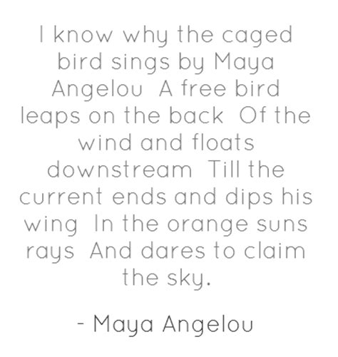 I Why The Caged Bird Sings Essay by Bird Quotes And Poems Quotesgram