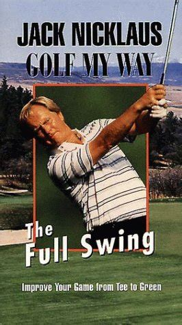 new jack swing on my nuts jack nicklaus golf my way the full swing vhs