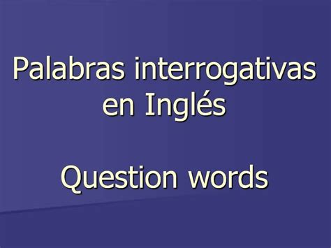 palabra layout en español palabras interrogativas con how en ingles wroc awski