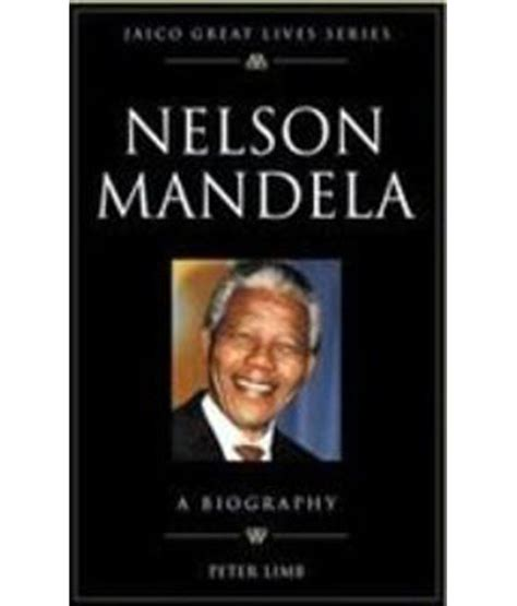 dk biography nelson mandela nelson mandela a biographyselect this option to get this