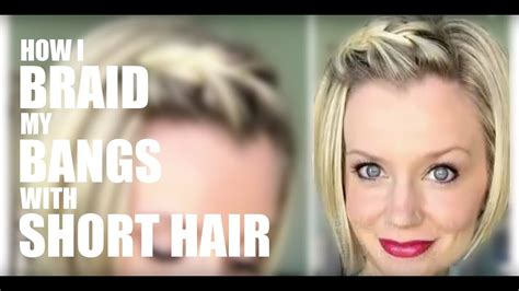 braided bangs hairstyles youtube how i braid my bangs with short hair youtube