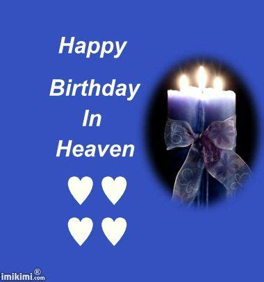 Happy Birthday Wishes In Heaven I Want To Wish My Brother In Law In Heaven A Happy