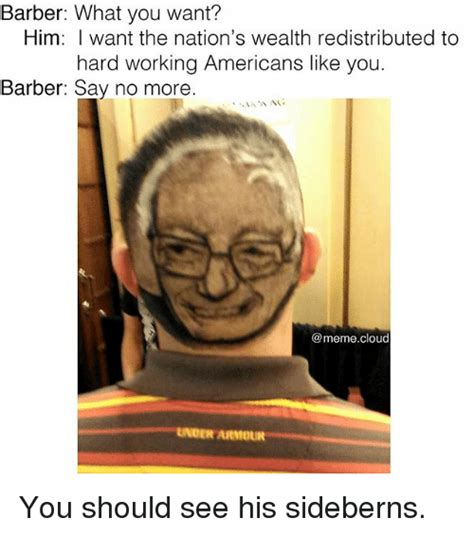No More Memes - 25 best memes about barber say no more meme barber say