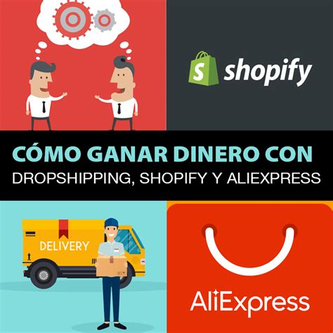 aliexpress dropshipping shopify c 243 mo ganar dinero con dropshipping shopify y aliexpress