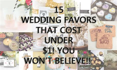 wedding favors cost 15 wedding favors that cost 1 you won t believe