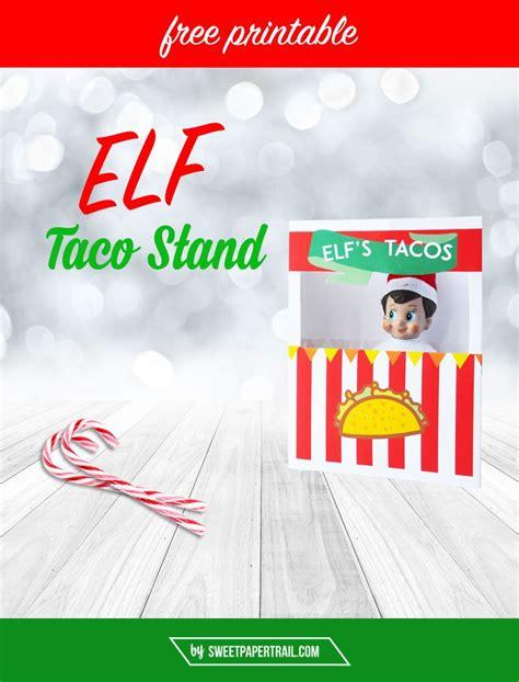 free printable elf rocket ship elf on the shelf free printable taco stand taco stand